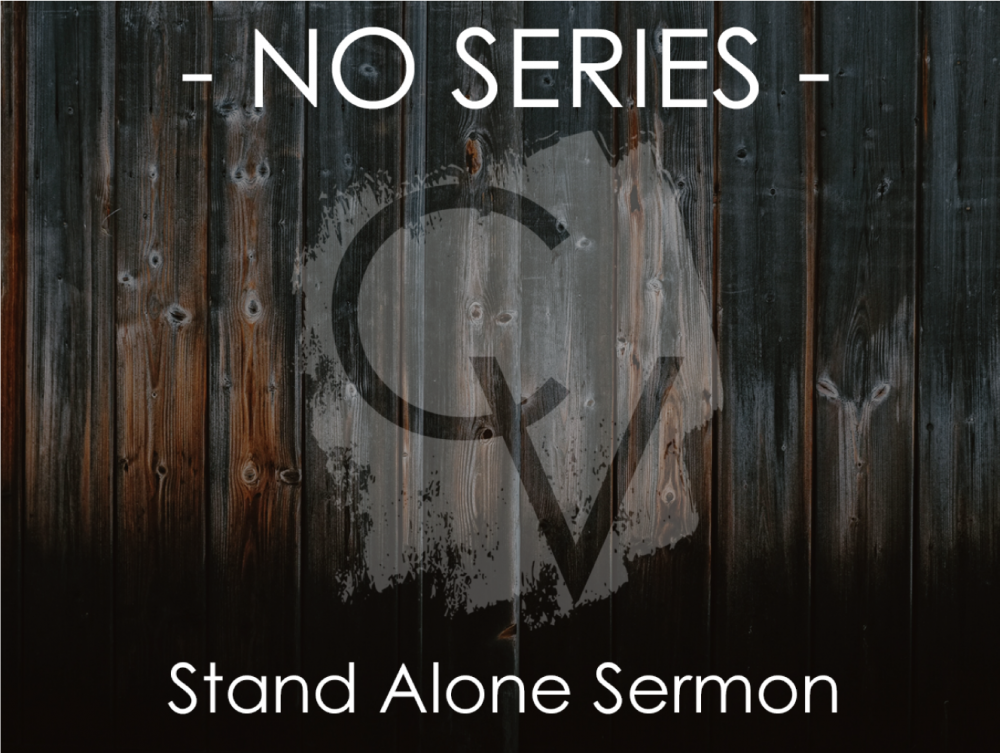 Stand Alone Sermon