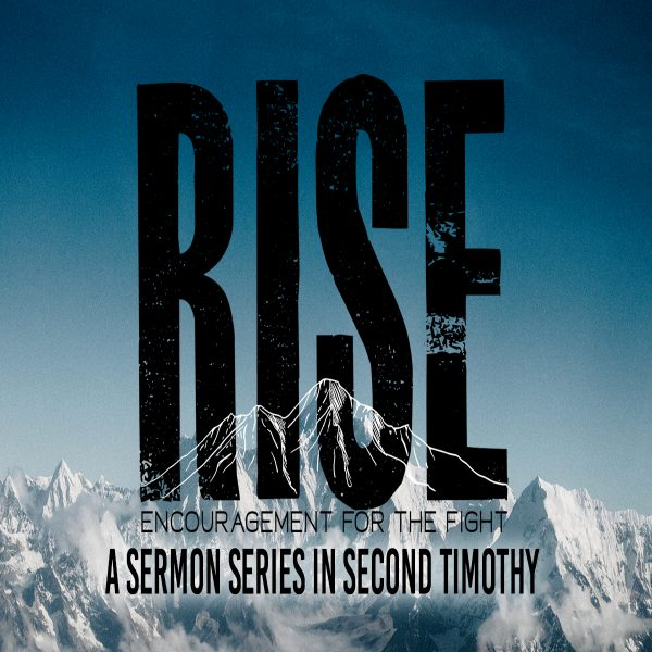 RISE: Encouragement for the Fight
