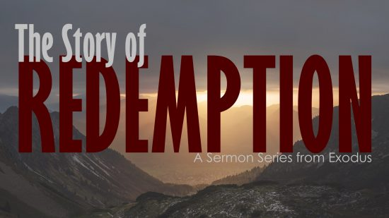 The Story of Redemption: Sermons from Exodus